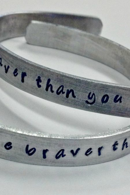 cuff - you are braver than you believe